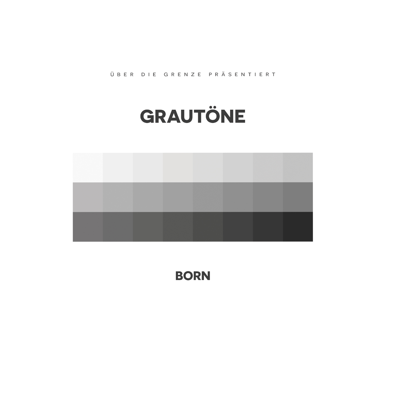 Born - Grautöne 3000x3000